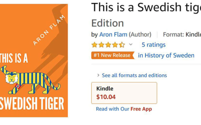 "The book cover of ""This is a Swedish Tiger"" by the Swedish-Jewish author Aron Flam as seen on Amazon. (Screen shot from Amazon via JTA)"