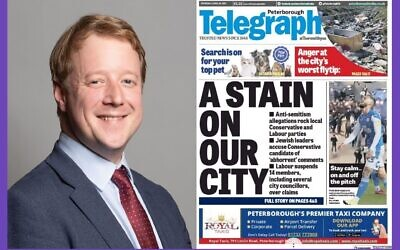 MP Paul Paul Bristow alongside this week's front page of the Peterborough Telegraph, branding the scandal of antisemitism a 'stain' on the city.