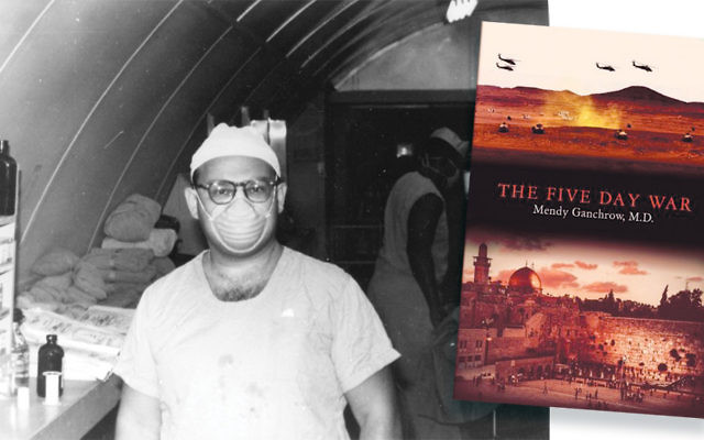 "Dr. Mendy Ganchrow, above, in surgical garb in Vietnam, wrote ""The Five Day War,"" right."