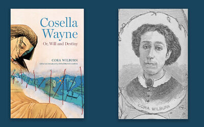 """Cora Wilburn's novel """"Cosella Wayne: Or, Will and Destiny"""" is being published in book form for the first time thanks to the Jewish historian Jonathan Sarna. (Library of Congress)"""