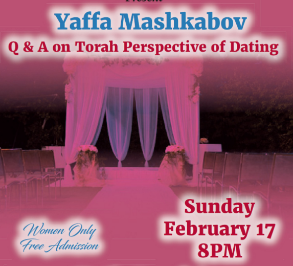 By Popular Demand Another Free Talk At >> Q A On Torah Perspective Of Dating Jewish Week