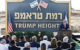 "What's in a settlement name? Israeli Prime Minister Benjamin at Sunday's unveiling of the proposed ""Trump Heights"" settlement in the Golan. Getty Images"