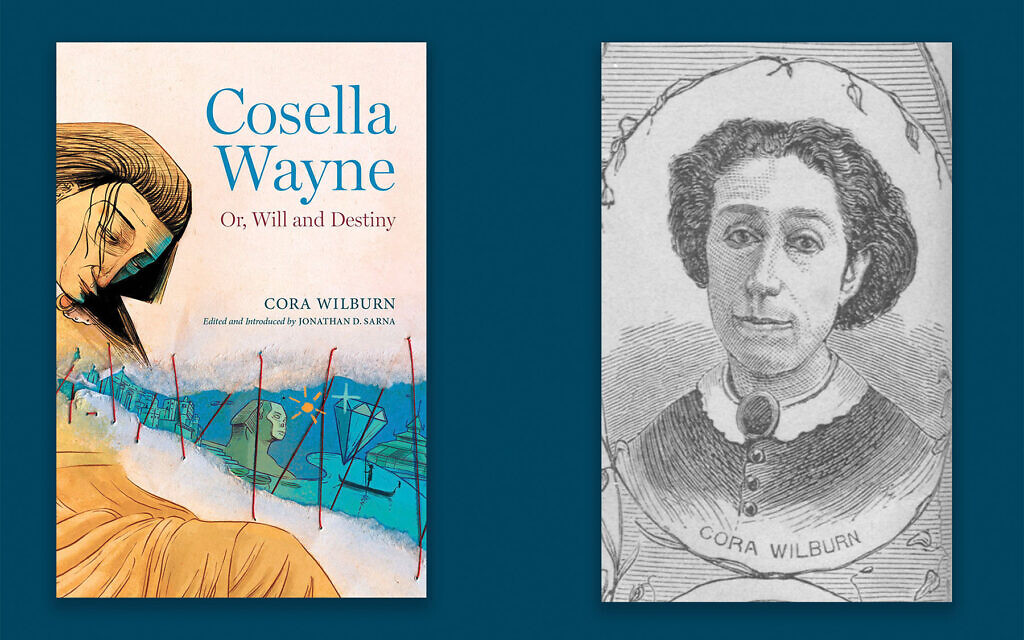 """Cora Wilburn's novel """"Cosella Wayne: Or, Will and Destiny"""" is being published in book form for the first time thanks to the Jewish historian Jonathan Sarna. courtesy of Library of Congress"""