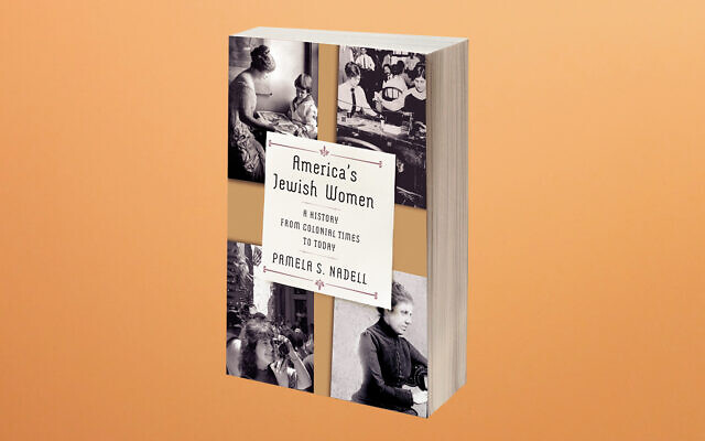 Pamela Nadell's book on the history of Jewish women in America won the Jewish Book Council's top honor. Courtesy