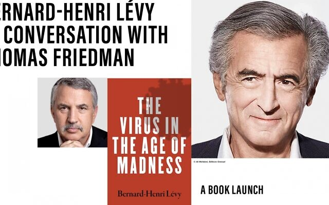 "Bernard-Henri Lévy join Thomas Friedman in conversation about his latest book, ""Virus in the Age of Madness."" Via emanuelnyc.org"