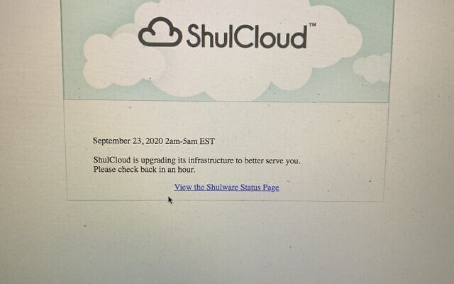 Thousands of people logging on to their synagogues' virtual Yom Kippur services Sunday night got this message instead, informing them that the tech provider ShulCloud was experiencing technical difficulties. (Twitter)
