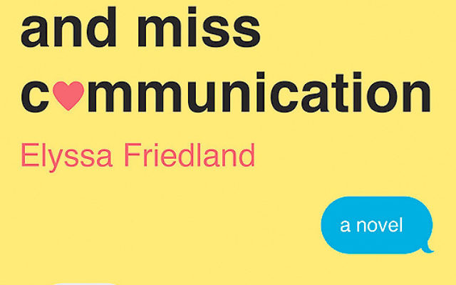 Love and Miss Communication (William Morrow, 2015)