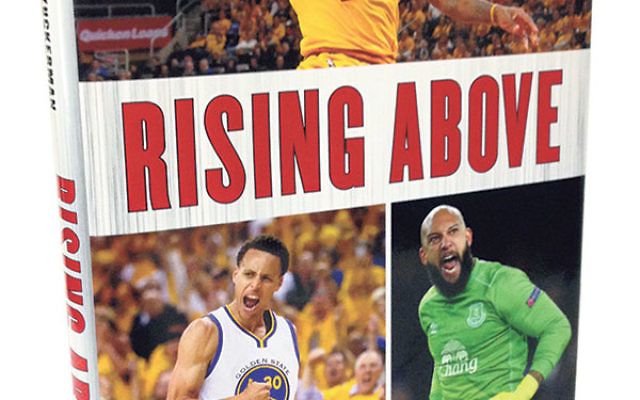 Rising Above: How 11 Athletes Overcame Challenges in Their Youth to Become Stars by Gregory Zuckerman, Elijah Zuckerman, and Gabriel Zuckerman