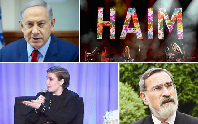 Clockwise, starting from top left, Benjamin Netanyahu, HAIM, Rabbi Jonathan Sacks and Lena Dunham.