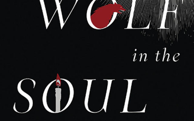 A Wolf in the Soul By Ira T. Berkowitz. Leviathan Press, Paperback, 460 pages, $19.99.