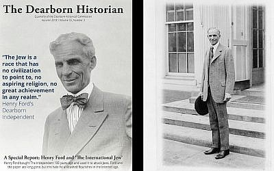 Henry Ford was a notorious anti-Semite who turned the Dearborn Independent into a vehicle for his hate. (Courtesy of the Dearborn Historian/via JTA)