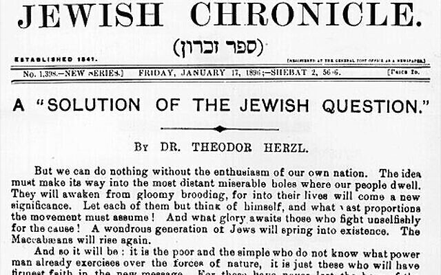 The front page of London's Jewish Chronicle from Jan. 17, 1896, featured an article by Theodor Herzl, the father of political Zionism.