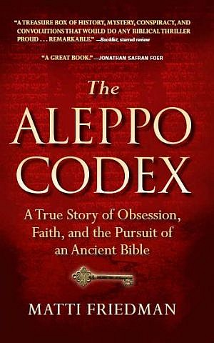 Friedman's book details a lengthy investigation into the history of the codex, considered the most perfect copy of the Hebrew Bible (Courtesy of Algonquin Books)