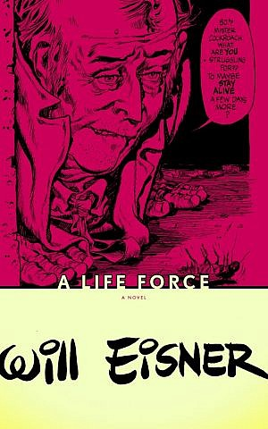 Will Eisner's 'A Life Force' (photo credit: Courtesy)