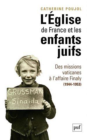 Cover of 'L'Eglise de France et les enfants juifs' (photo credit: courtesy)