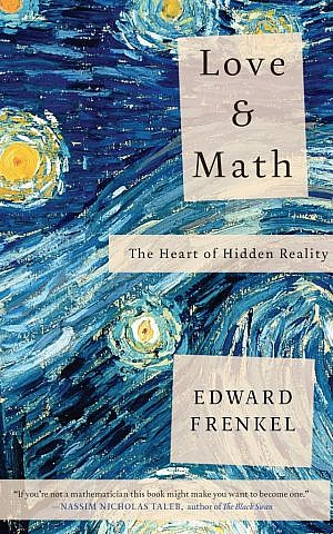 Edward Frenkel's 'Love & Math' is part autobiography, part math tutorial. (photo credit: Courtesy of Basic Books)