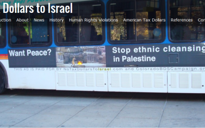 A bus in Denver Colorado carries an anti-Israel ad paid for by the website notaxdollarstoIsrael.com and Colorado BDS. (screen capture: notaxdollarstoisrael.com)