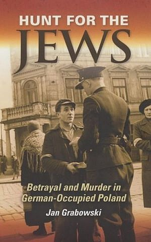 Jan Grabowski's new book 'Hunt for the Jews' was published in English in October. (photo credit: courtesy)