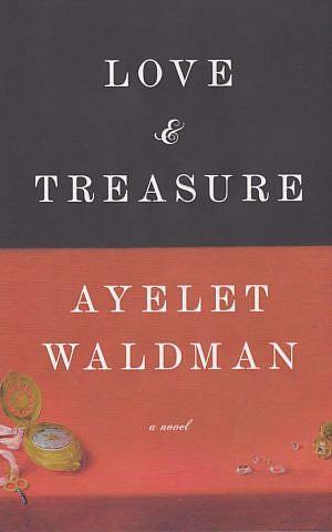'Love and Treasure' by Ayelet Waldman (courtesy of Knopf)