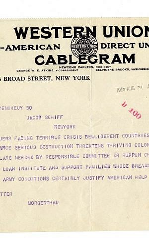 Cablegram Henry Morgenthau sent Jacob Schiff in 1914, asking for $50,000 to help the Jews in Palestine which launched the Joint Distribution Committee. (courtesy)