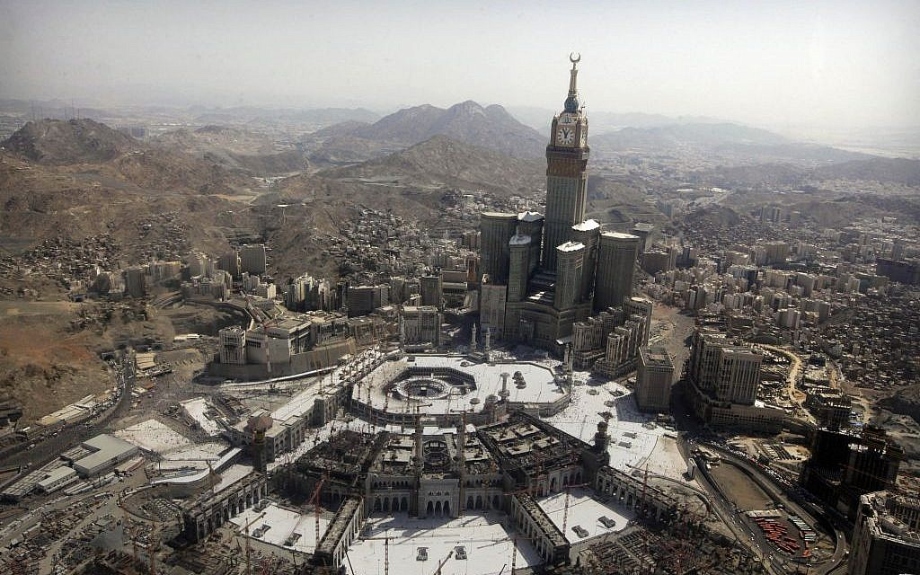 Saudi Overhaul Reshapes Islam S Holiest City Mecca The Times Of Israel
