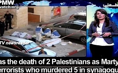Screen capture from a PA TV broadcast describing the two terrorists who killed five people in a Jerusalem synagogue as 'martyrs.' (screen capture: YouTube/palwatch)
