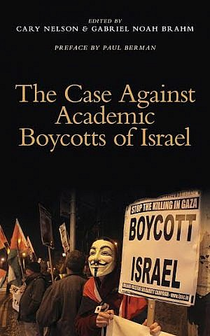 "Published by MLA Members for Scholars' Rights, the new essay compilation, ""The Case Against Academic Boycotts of Israel,"" features 32 essays about the so-called BDS movement's strategies against Israel (photo: courtesy)"