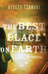 Cover of 'The Best Place on Earth' by Ayelet Tsabari. (courtesy)