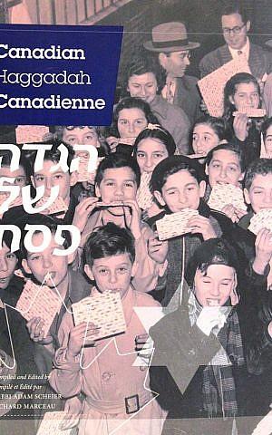 This Canada-centric Haggadah is trilingual. (Congregation Shaar Hashomayim/JTA)