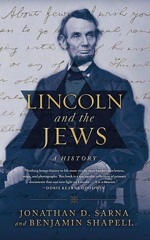 The cover of 'Lincoln and the Jews: A History,' by Jonathan Sarna and Benjamin Shapell. (Courtesy of Thomas Dunne Books/JTA)