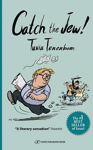 The cover of Tenenbom's latest book, 'Catch The Jew' (Courtesy Gefen Publishing)