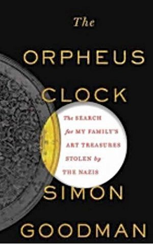 Cover of Simon Goodman's 'The Orpheus Clock' (courtesy)