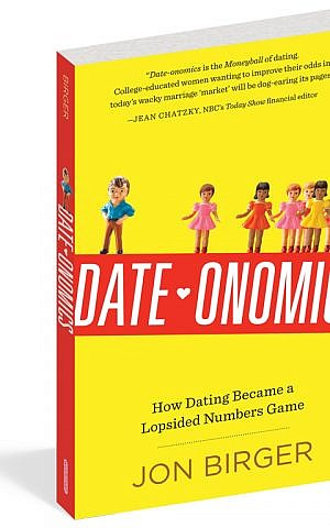 The cover of Jon Birger's 'Date-Onomics: How Dating Became a Lopsided Numbers Game' (courtesy)