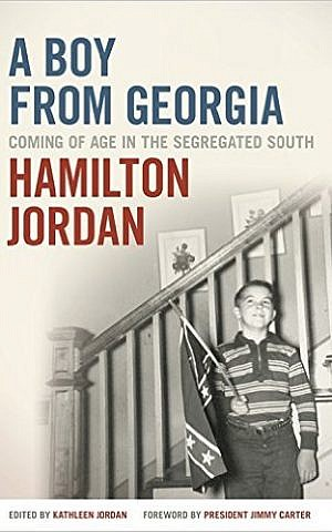 'A Boy from Georgia: Coming of Age in the Segregated South' by Hamilton Jordan. (courtesy)