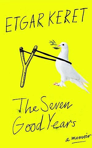 'The Seven Good Years,' Etgar Keret's collection of essays, has now been translated into Farsi, a first for the Israeli writer (Courtesy Penguin Random House)