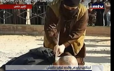 Screenshot from a Lebanese TV report allegedly showing the beheading of a Lebanese man lured to Raqqa, Syria by his son to be executed by the Islamic State terror group. The report aired on October 30, 2015. (Screenshot/MTV)