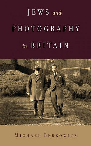 'Jews and Photography in Britain' by Michael Berkowitz was published in 2015. (University of Texas Press)