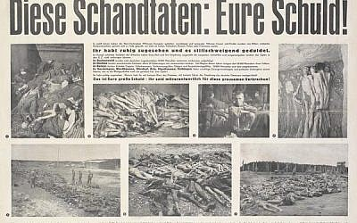 This Allied poster says, 'These atrocities: your fault,' and was targeted to post-war Germans. The 'De-Nazification' efforts included propaganda like this, as well as the white-washing of many Nazi war criminals (Wikimedia Commons)