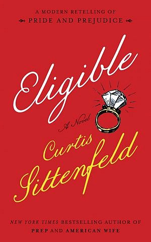 The cover of author Curtis Sittenfeld's new book 'Eligible.' (courtesy)