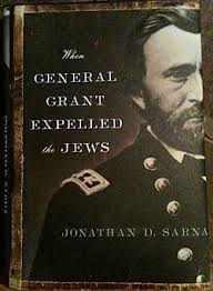 Cover photo of Sarna's 2012 work 'When General Grant Expelled the Jews' (courtesy)