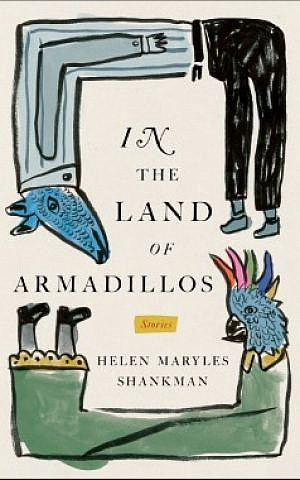 Cover of Helen Maryles Shankman's book, 'In the Land of Armadillos' (courtesy)
