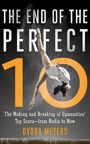 'The End of the Perfect 10' by Dvora Meyers (Courtesy of Simon & Schuster)
