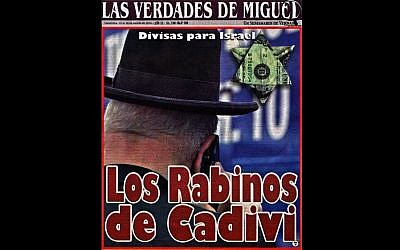 The cover of Venezuelan magazine Las Verdades de Miguel on August 12, 2016 accused of anti-Semitic imagery (Courtesy ADL)