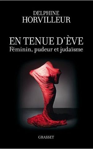 Cover, 'En Tenue d'Eve, Feminin Pudeur et Judaisme.' (Courtesy)