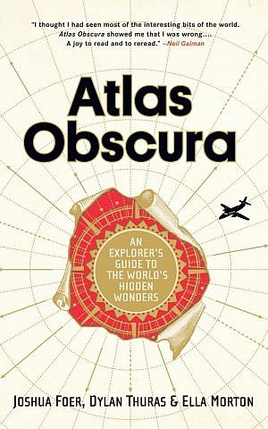 'Atlas Obscura: An Explorer's Guide to the World's Hidden Wonders' (Workman Publishing Company/via JTA)