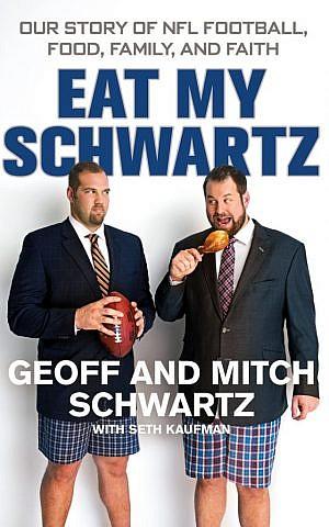 The cover of 'Eat My Schwartz,' by Geoff and Mitch Schwartz. (Courtesy St. Martin's Press/JTA)