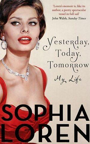 Sofia Loren's 2015 book, 'Yesterday, Today, Tomorrow: My Life' (Courtesy Sofia Loren)