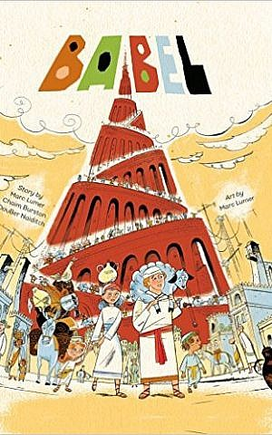 Cover of 'Babel,' Story by Marc Lumer, Chaim Burston and DovBer Naiditch; art by Marc Lumer. (Courtesy)