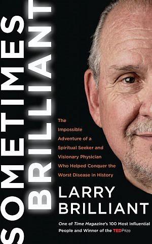 Cover of Larry Brilliant's memoir, 'Sometimes Brilliant.' (HarperCollins)