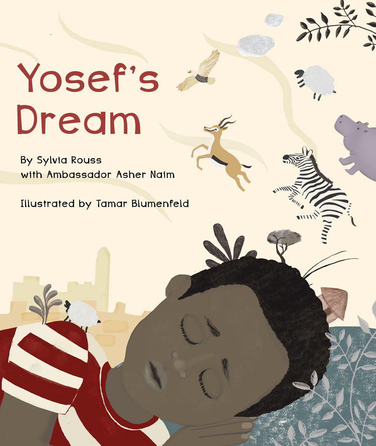 Cover, 'Yosef's Dream' by Sylvia Rouss, with Ambassador Asher Naim; illustrated by Tamar Blumenfeld. (Courtesy)